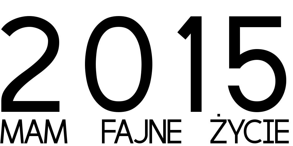 2015 życie