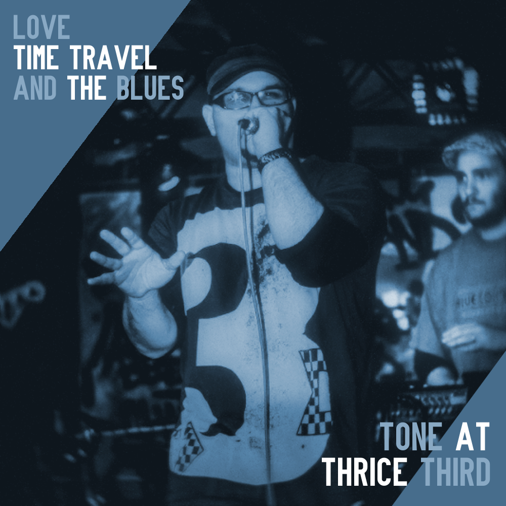 Tone At & Thrice Third - Love, Time Travel, And The Blues - cover